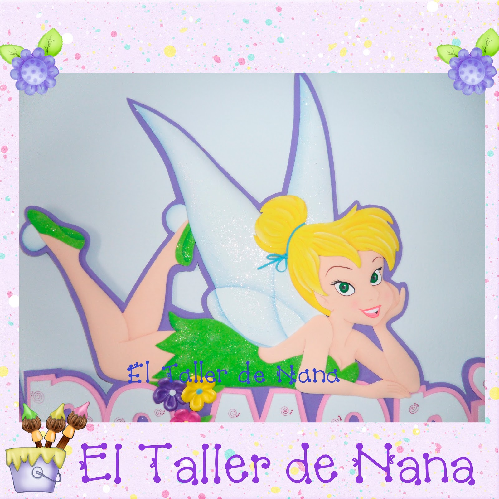 El Taller de Nana: Nombre con aplique de Tinkerbell en foami