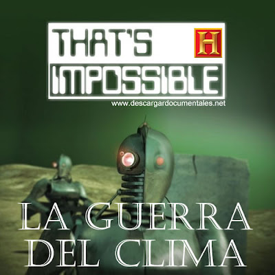 Esto es imposible la guerra del clima documental