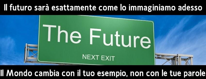 Il futuro è ora