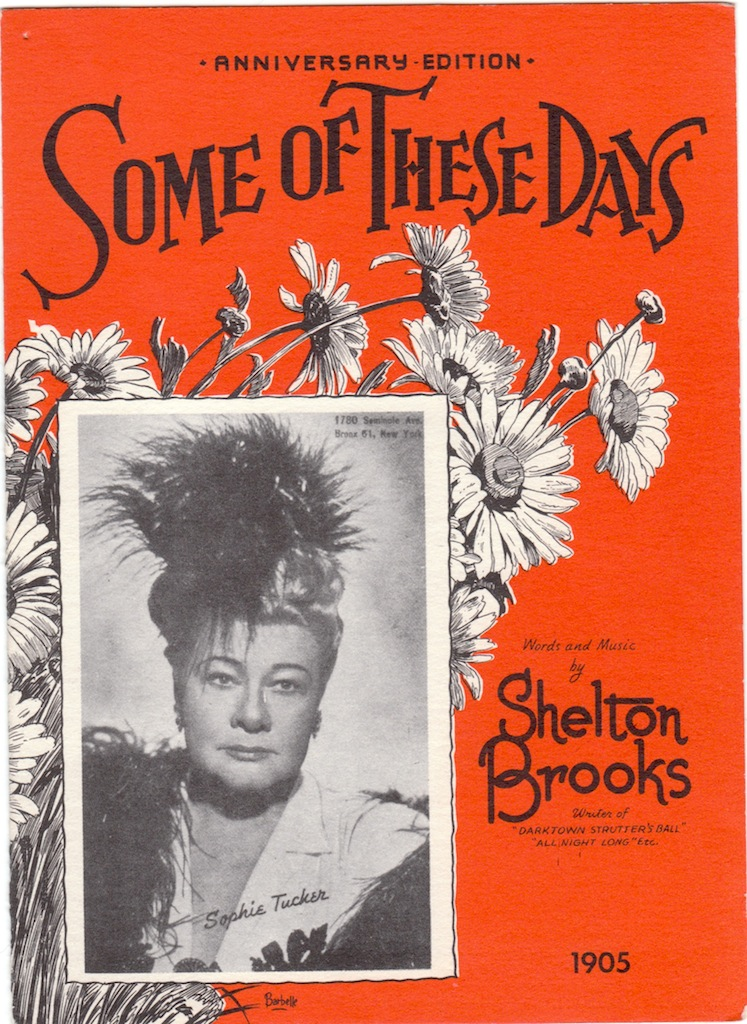 Sophie Tucker - Some Of These Days