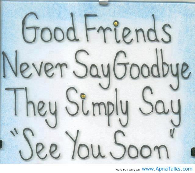 good-friends-never-say-goodbye.jpg