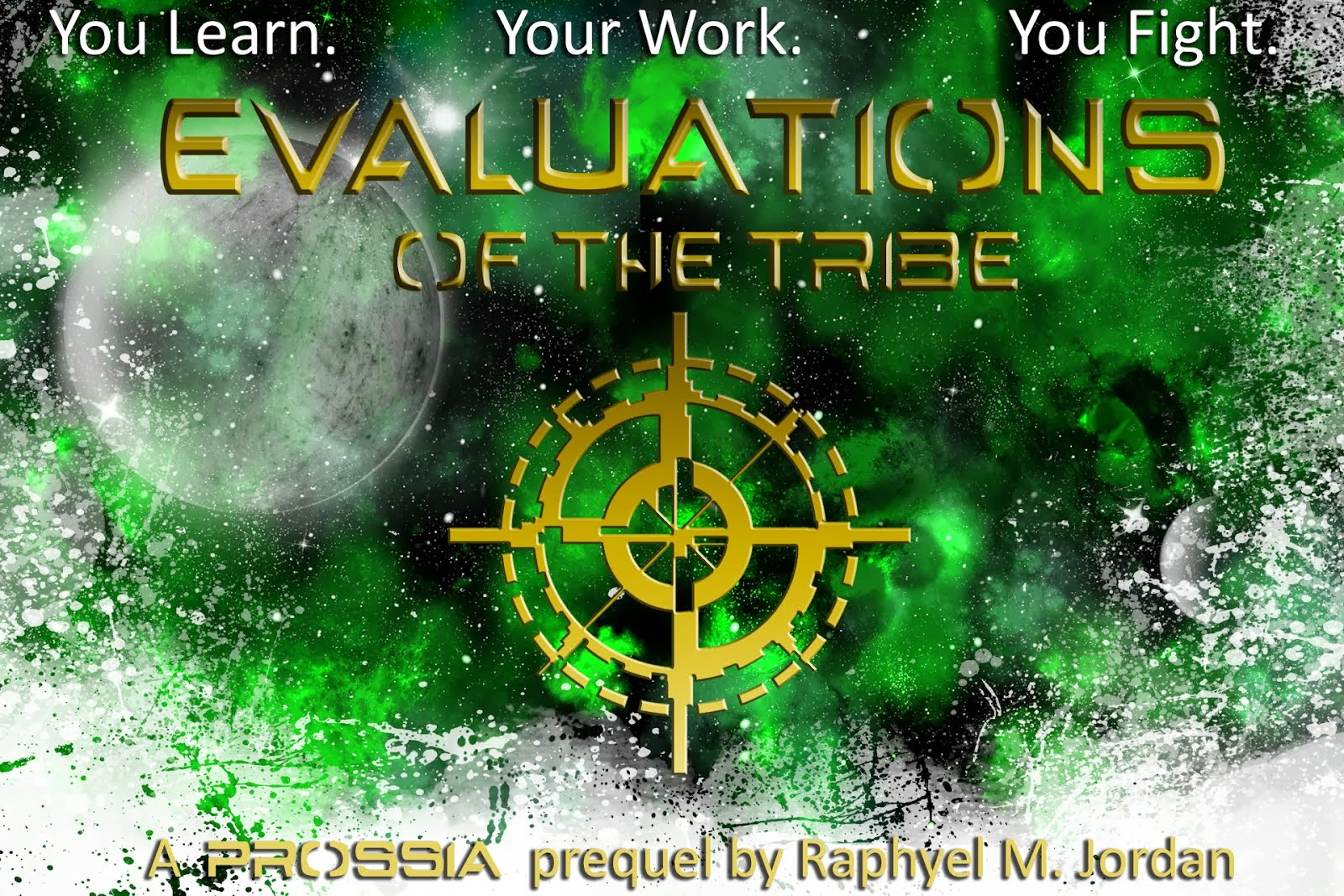 Evaluations of the Tribe