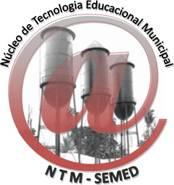 NÚCLEO DE TECNOLOGIA EDUCACIONAL MUNICIPAL -  PORTO VELHO