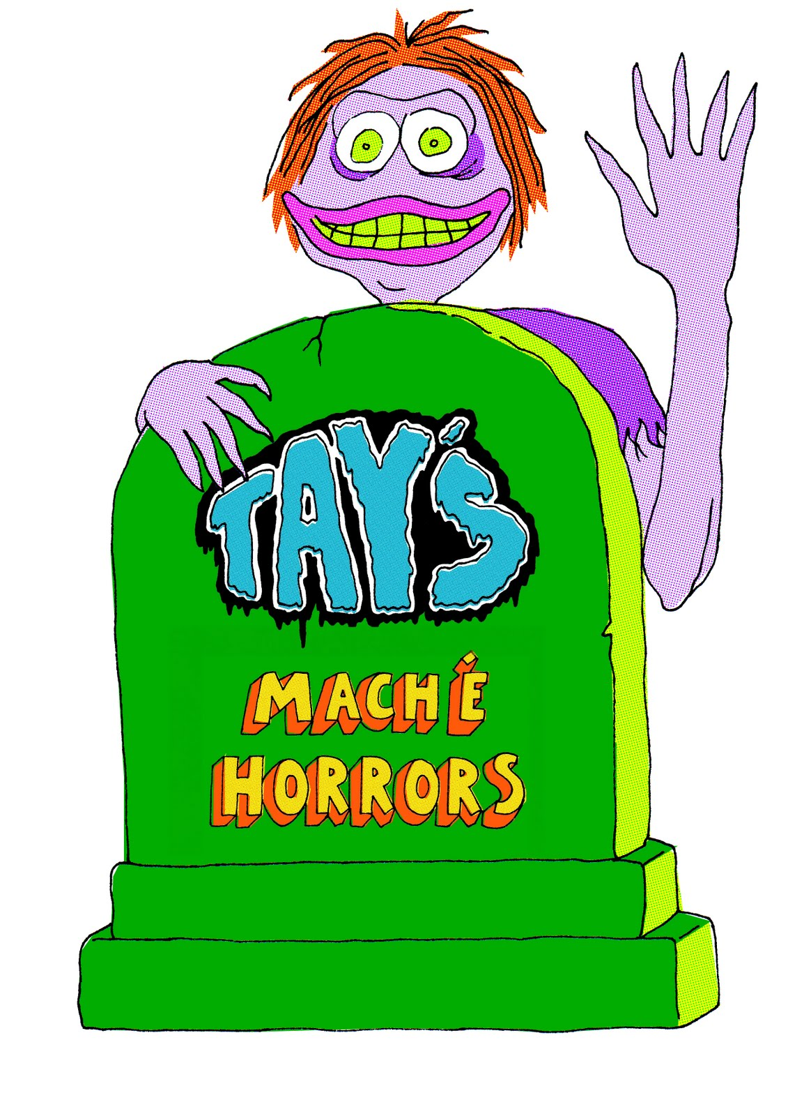 Tay&#39;s Mache Horrors