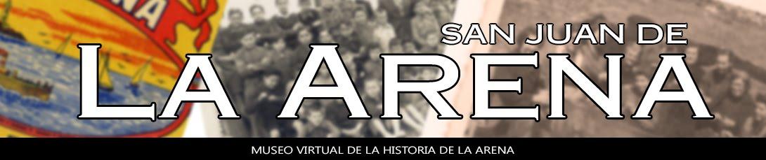 HISTORIA DE SAN JUAN DE LA ARENA