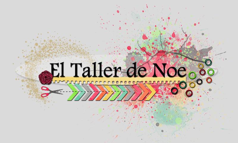 *···El Taller de Noe···*