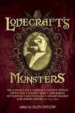Lovecraft's Monsters edited by Ellen Datlow