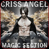 CRISS ANGEL SECTION