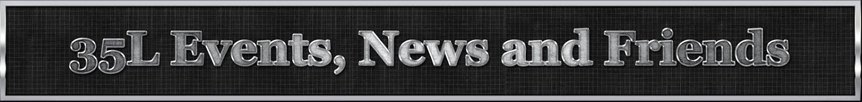 35L Events & News