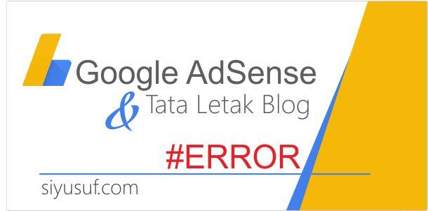 Tata Letak Error, Pengaturan Adsense Juga Error