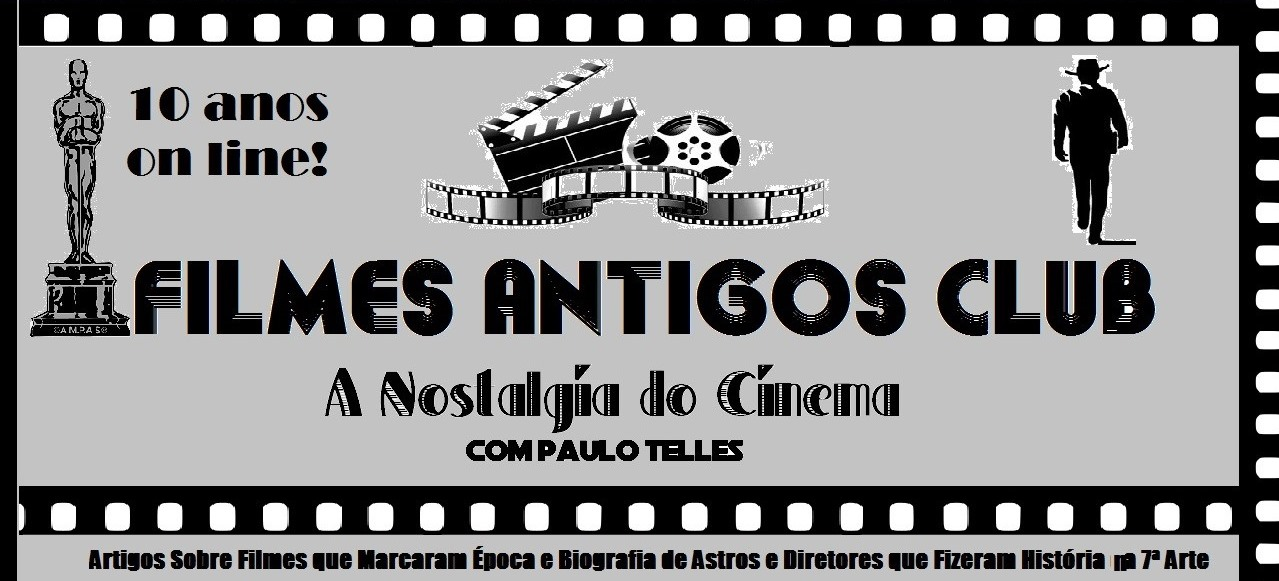 Filmes Antigos Club - A Nostalgia do Cinema