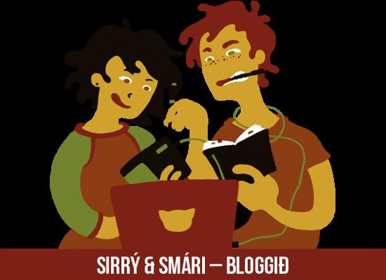 Sirrý & Smári - Bloggið