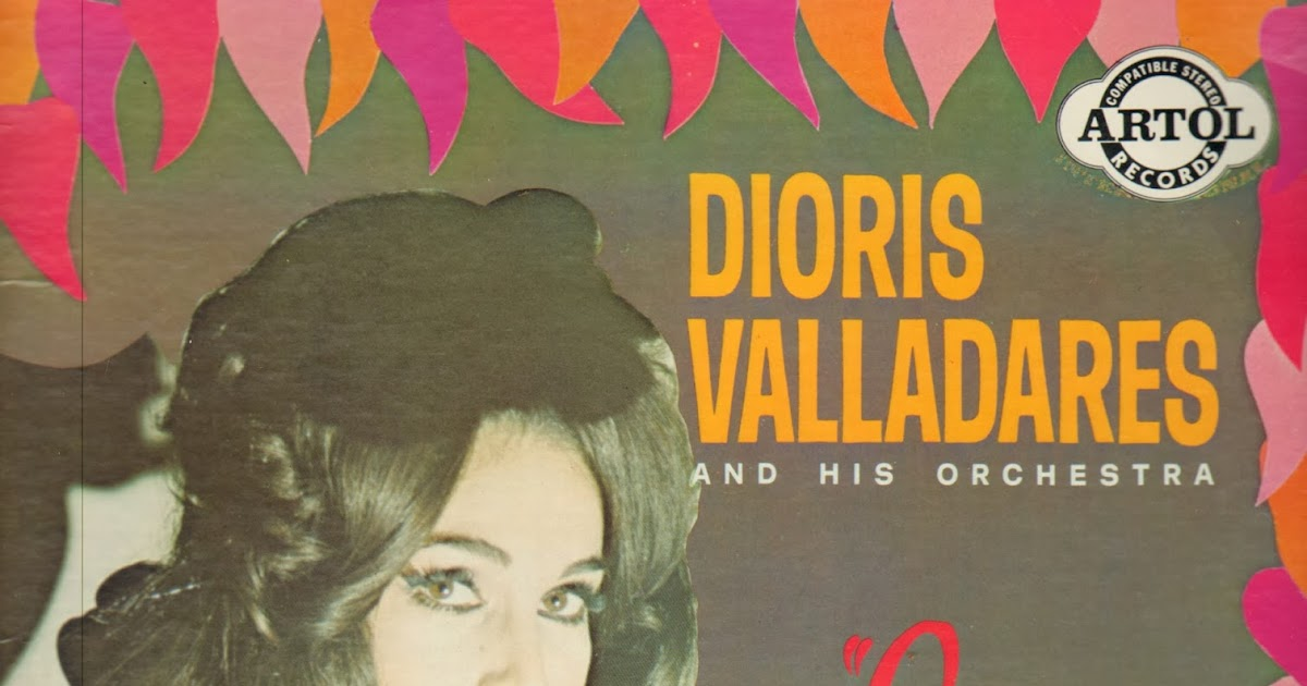 Dioris Valladares And His Orchestra Yo La Vi