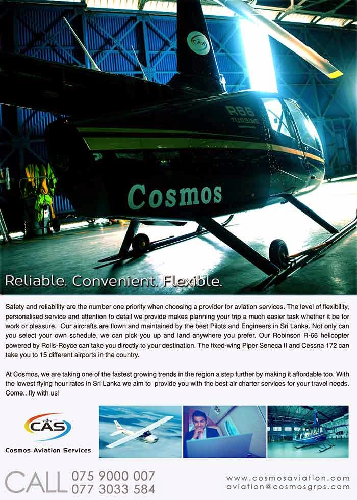 Flying School - While it's true that flying brings with it unrivaled excitement and adventure, piloting an aircraft remains a highly skilled and precise discipline. The Cosmos Aviation Flying school is a BOI approved, licensed flying school which has received certifications from Civil Aviation Authority Of Sri Lanka.  The state-of-the-art facility of 12,000 square feet is very spacious and fully equipped. Our fleet consists of a Cessna 152 and a Piper Seneca II. Within the next 3 months we plan to induct another Cessna 152 and 2 Cessna 172's to our fleet. We have been training pilots since 2009 and our programs are designed to help you gain confidence and experience; develop knowledge and skills through steady progression of licenses and ratings to achieve your goal of becoming professional airline pilot. Our highly experienced and reputed team of Flight Instructors provide our student pilots with excellent training to gear them for the demands in modern aviation.