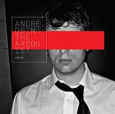 Tracklist: The Arsonist by André Obin