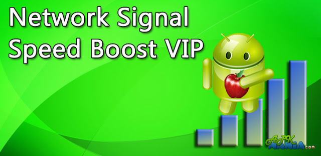 Network Signal Speed Boost VIP v1.0.3.0 APK