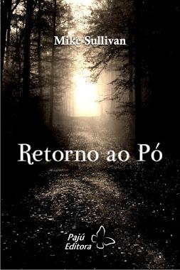 RETORNO AO PÓ (466 páginas)