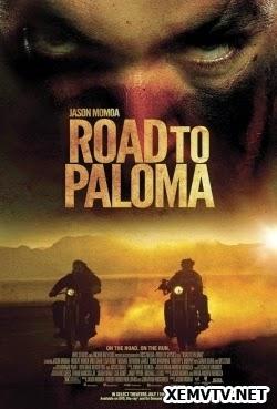 Đường Đến Paloma - Road to Paloma