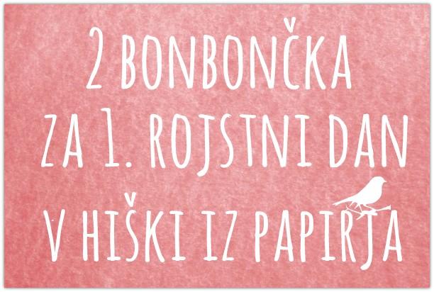 Bonbončka v Hiški iz papirja