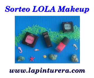 Sorteo Lola Make Up La Pinturera