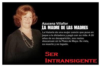 AZUCENA VILLAFLOR: LA MADRE DE LAS MADRES.