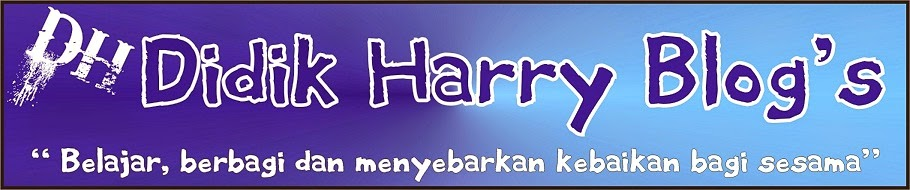 DidikHarry Blog