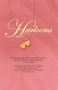 Heirlooms: Timeless Truths for Daughters