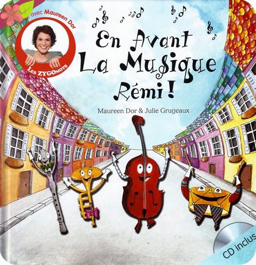 En Avant La Musique Rémi, de Maureen Dor et Julie Grugeaux