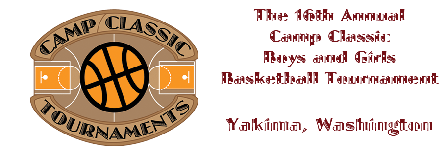 The 18th Annual Camp Classic Boys and Girls Basketball Tournaments in Yakima, Washington