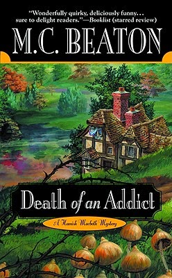 Death of an Addict by M. C. Beaton
