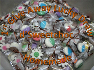 1st Give Away Lucky Draw d'sweetchoc