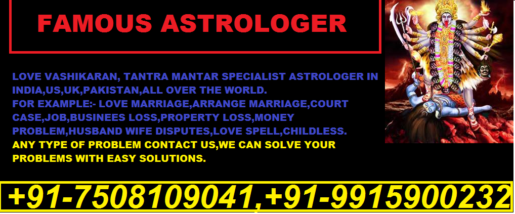 VASHIKARAN AND BLACK MAGIC SPECIALIST ASTROLOGER