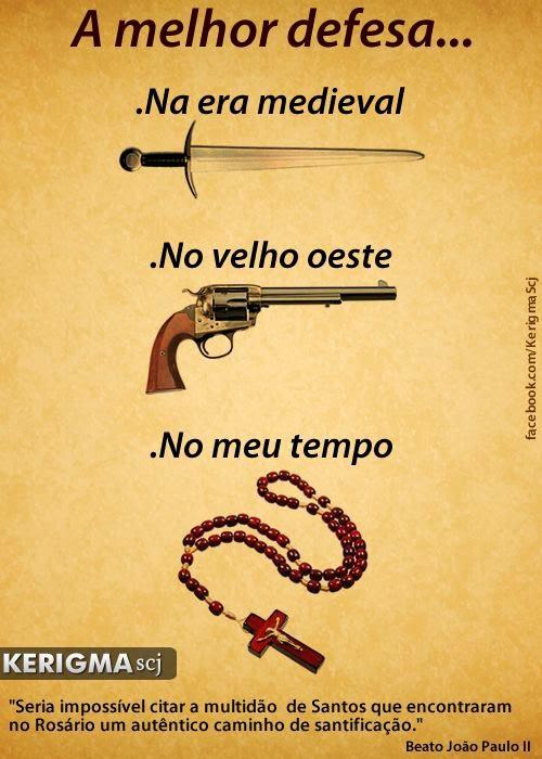 A MELHOR ARMA PARA NOS DEFENDER DAS MALDADES - O TERÇO