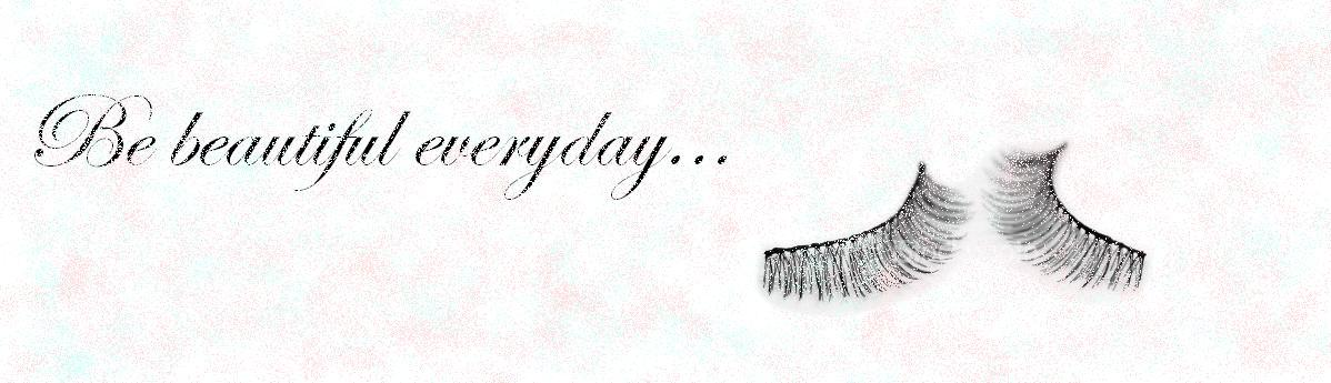 Be beautiful everyday