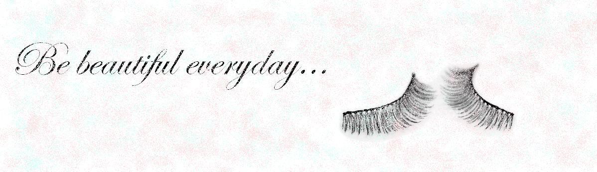 Be beautiful everyday