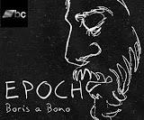 Boris a Bono - Epoch