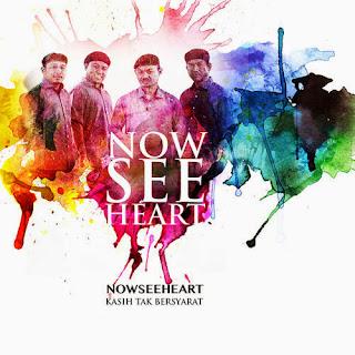 NowSeeHeart - Kasih Tak Bersyarat MP3