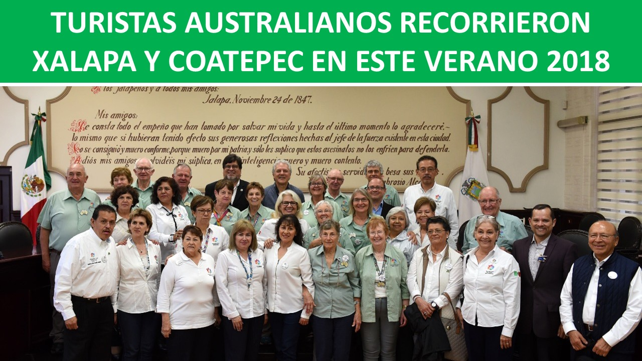 XALAPA Y COATEPEC EN ESTE VERANO 2018