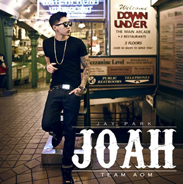 Jay Park &#3656;&#3636;&#3636;&#3637;&#3637; &#8220;JOAH&#8221; &#3657;
