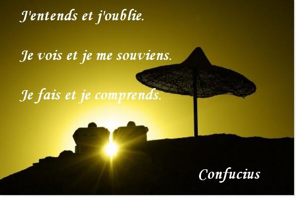 Citaten Confucius : Citations confucius en carte j entends et oublie
