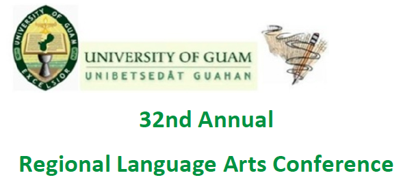 32nd Annual UOG Language Arts Conference