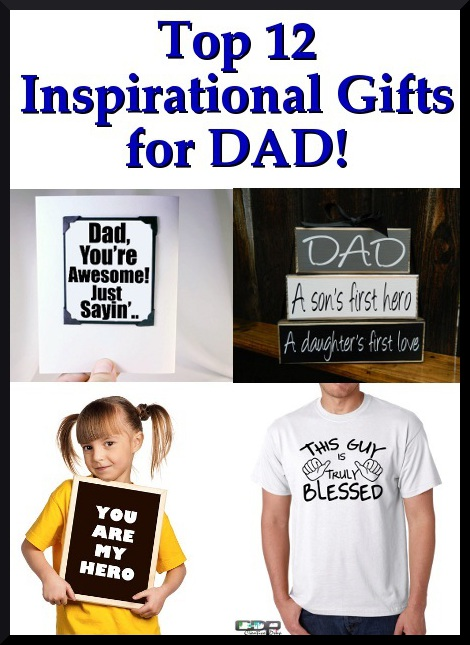 Inspirational creations top 12 inspirational gifts for father s day