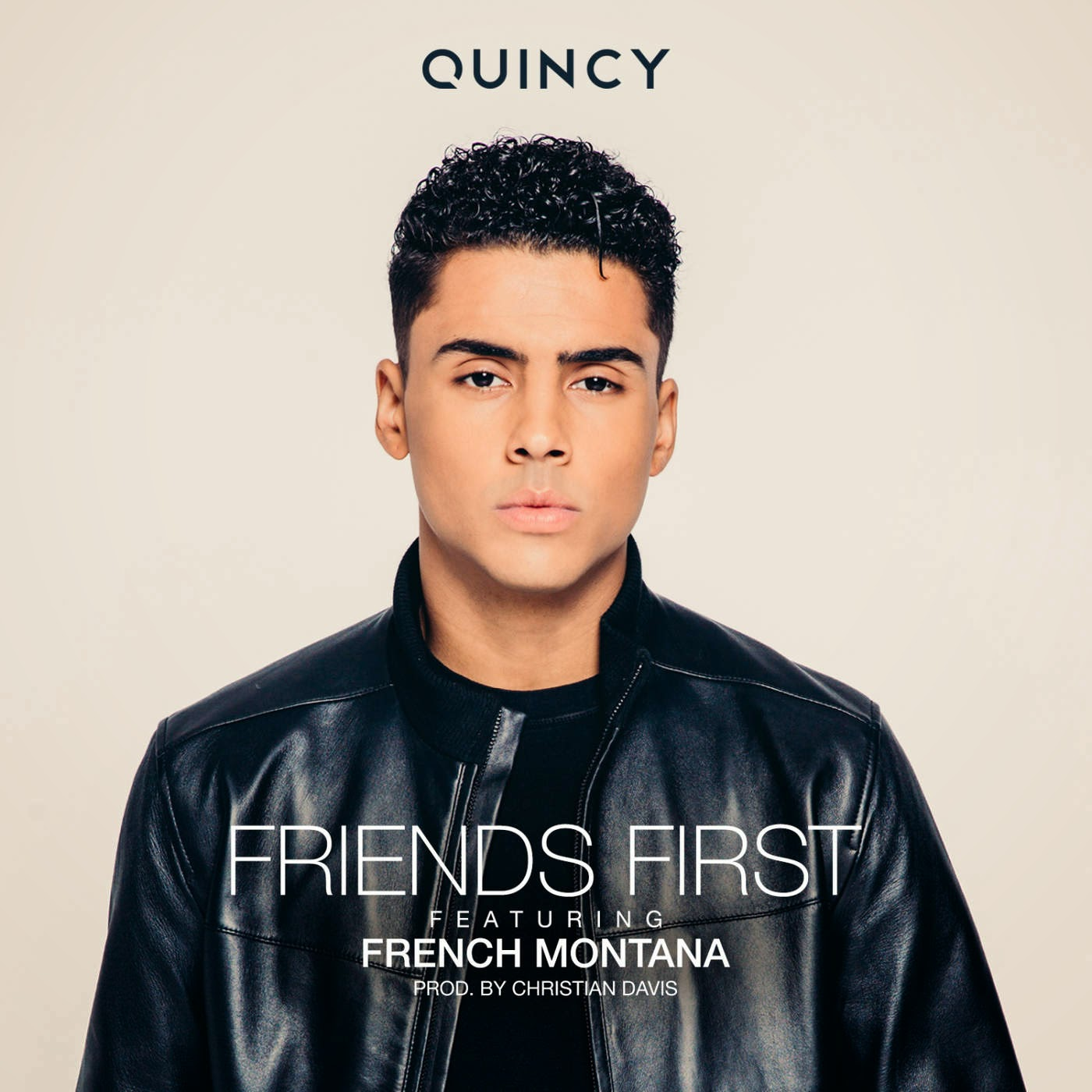 Quincy - Friends First (feat. French Montana) - Single Cover