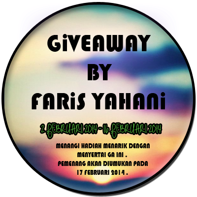 http://faris-ris.blogspot.com/2014/02/1st-giveaway-by-faris-yahani.html
