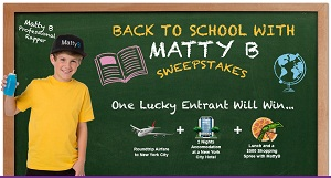 Back To School With Matty B Sweepstakes