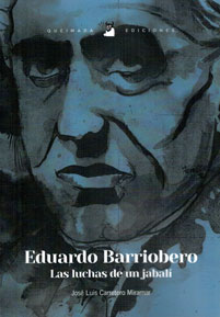 "Compra ""Eduardo Barriobero, las luchas de un jabalí"""