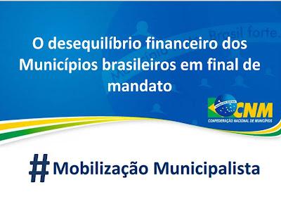 Porque o desequilíbrio financeiro dos Municípios brasileiros em final de mandato?