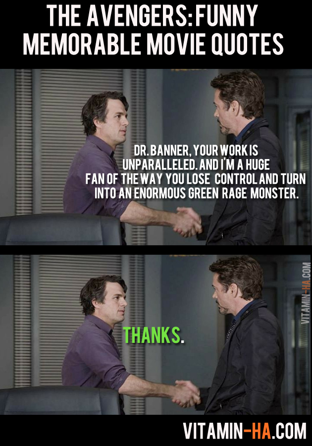newsonthedot: THE AVENGERS (2012): Funny and Memorable Quotes