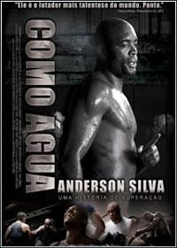 Anderson Silva   Como Água DVDRip XviD + RMVB Legendado