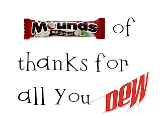 Teacher Appreciation - Mounds of Thanks for All You Dew